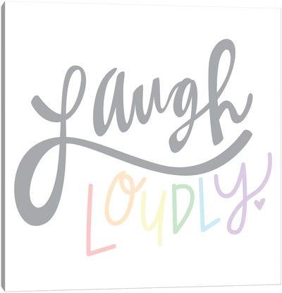 Laugh Loudly Canvas Art Print