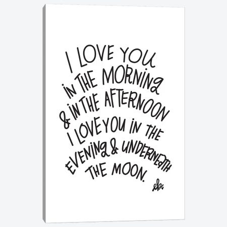 I Love You Canvas Print #ERB18} by Erin Barrett Canvas Artwork