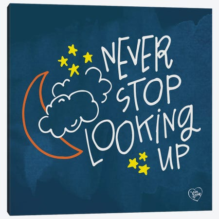 Never Stop Looking Up Canvas Print #ERB23} by Erin Barrett Art Print