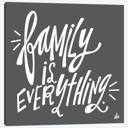 Family is Everything Canvas Print #ERB46} by Erin Barrett Canvas Art