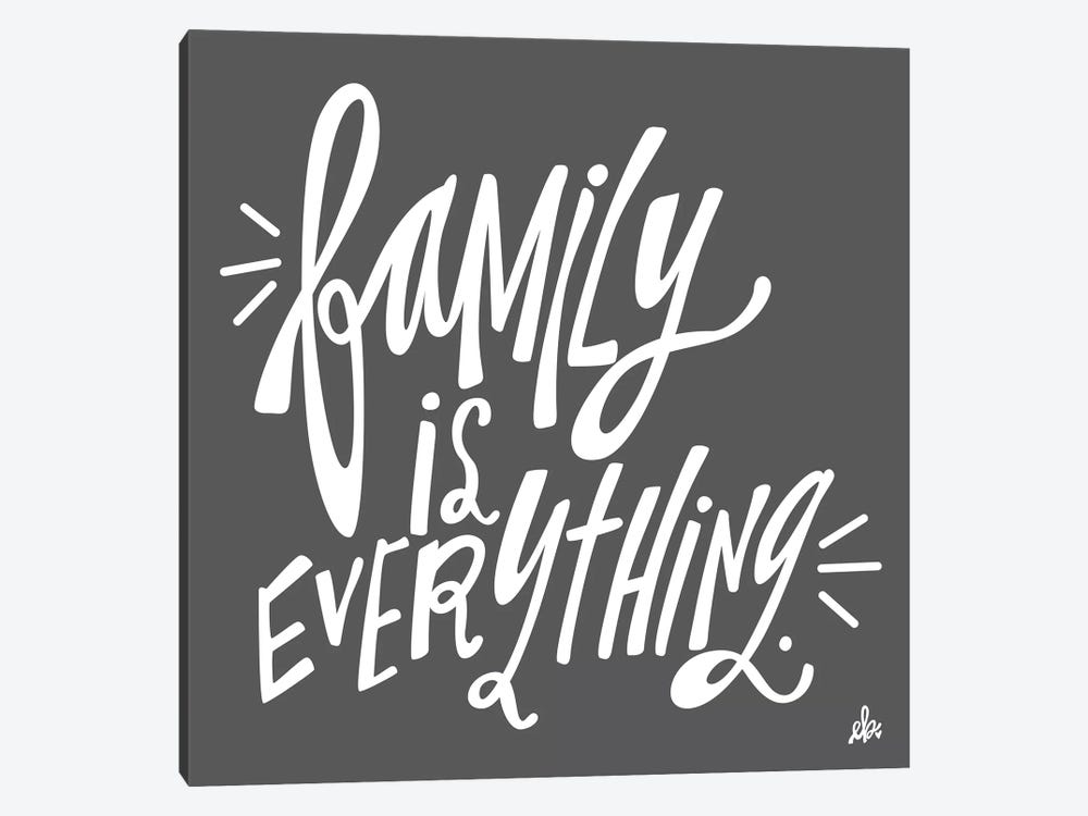 Family is Everything by Erin Barrett 1-piece Canvas Art Print
