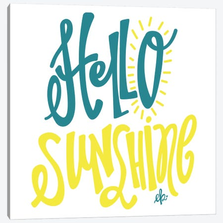 Hello Sunshine Canvas Print #ERB86} by Erin Barrett Canvas Artwork