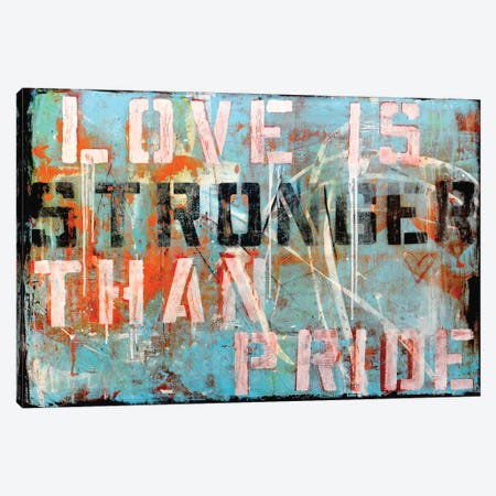 Love Stronger Canvas Print #ERI103} by Erin Ashley Canvas Print