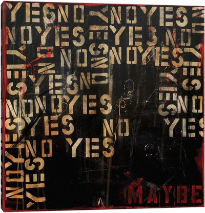 Yes, No, Maybe? Canvas Art Print