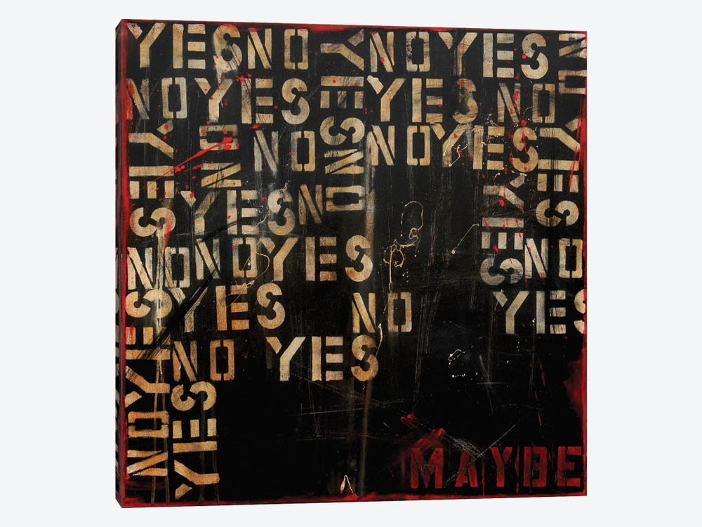 Yes, No, Maybe? by Erin Ashley 1-piece Canvas Wall Art