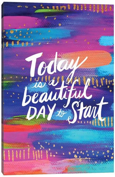 Start Today Canvas Art Print