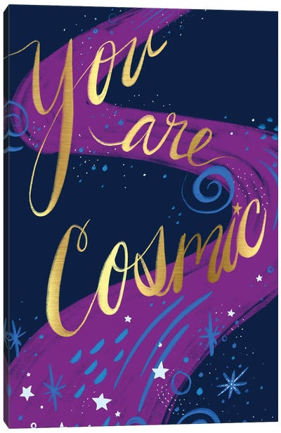 You Are Cosmic Canvas Art Print