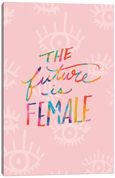 Future Is Female Canvas Art Print