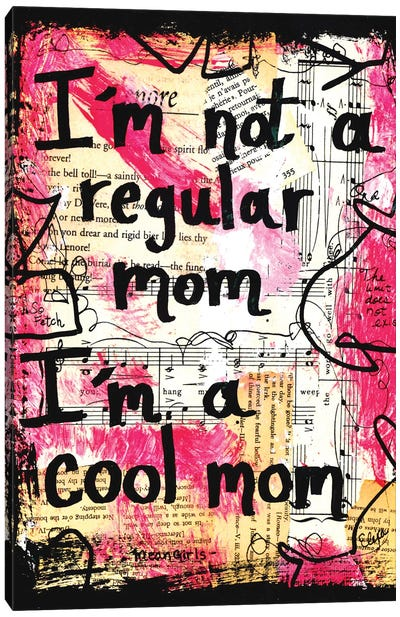 Cool Mom Mean Girls Quote Canvas Art Print
