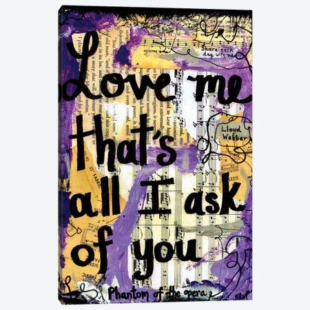 All I Ask Of You Phantom Canvas Print #EXB108} by Elexa Bancroft Canvas Print