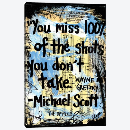 You Miss 100% Of The Shots From The Office Canvas Print #EXB10} by Elexa Bancroft Canvas Wall Art