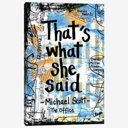 That's What She Said Office Canvas Print #EXB113} by Elexa Bancroft Canvas Wall Art
