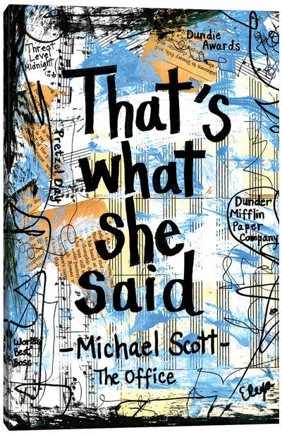That's What She Said Office Canvas Art Print