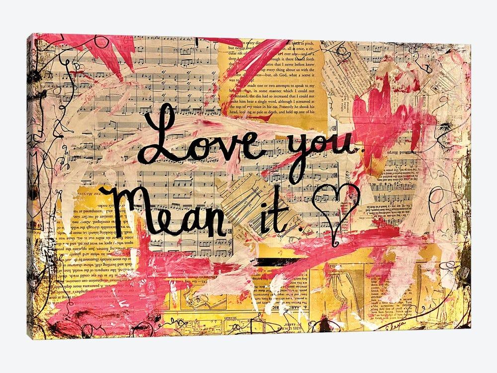 Love You, Mean It by Elexa Bancroft 1-piece Canvas Print