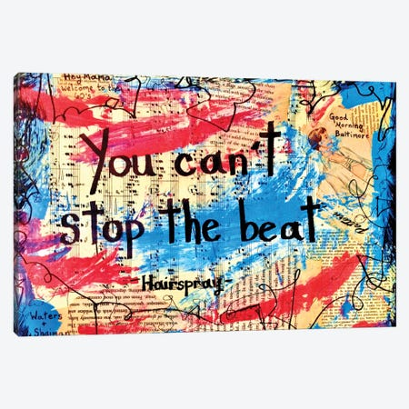 You Can't Stop The Beat From Hairspray Canvas Print #EXB15} by Elexa Bancroft Art Print