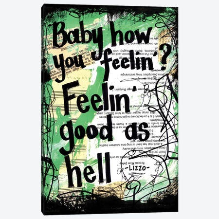 Feeling Good As Hell By Lizzo Canvas Print #EXB30} by Elexa Bancroft Canvas Wall Art