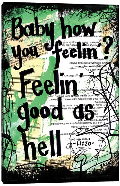 Feeling Good As Hell By Lizzo Canvas Art Print