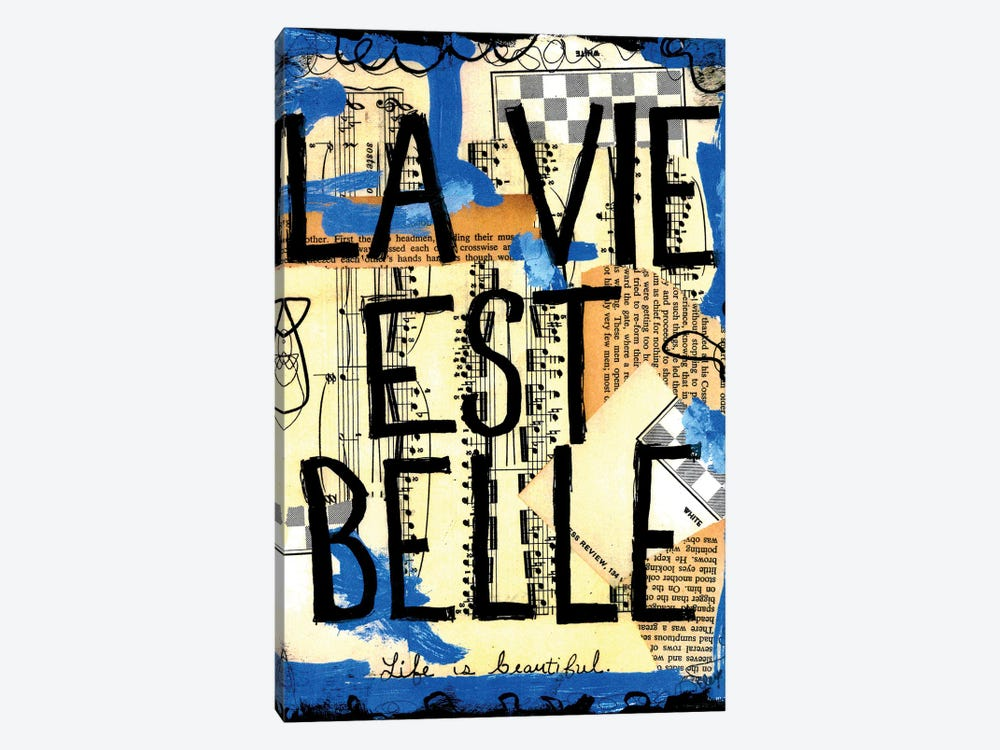 Life Is Beautiful French by Elexa Bancroft 1-piece Canvas Print