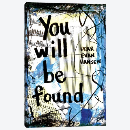 You Will Be Found Dear Evan Hansen Canvas Print #EXB91} by Elexa Bancroft Canvas Art
