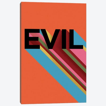 EVIL Canvas Print #FAM51} by Famous When Dead Canvas Artwork