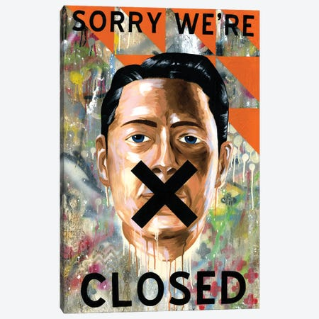 Sorry We're Closed Canvas Print #FAM64} by Famous When Dead Canvas Art