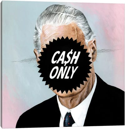 Cash Only Canvas Art Print