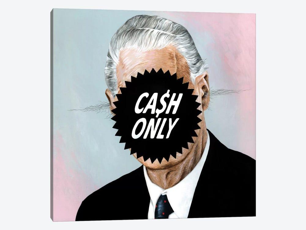 Cash Only by Famous When Dead 1-piece Canvas Art