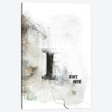 Right Here Canvas Print #FBK118} by Design Fabrikken Art Print