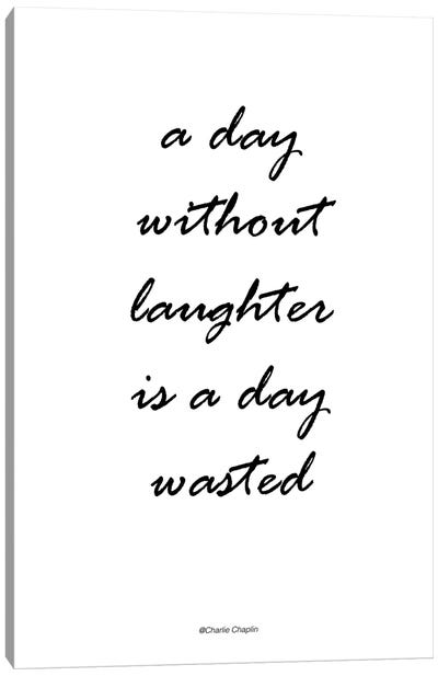Without Laughter Canvas Art Print