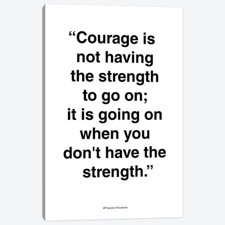 Courage Canvas Print #FBK42} by Design Fabrikken Canvas Print