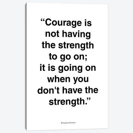 Courage Canvas Print #FBK42} by Design Fabrikken Canvas Print