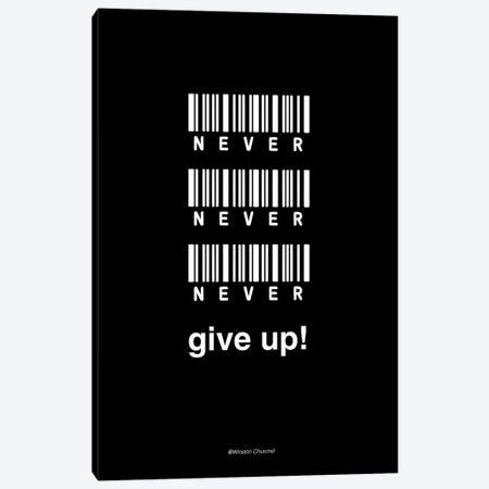 Never Give Up Canvas Print #FBK85} by Design Fabrikken Canvas Artwork