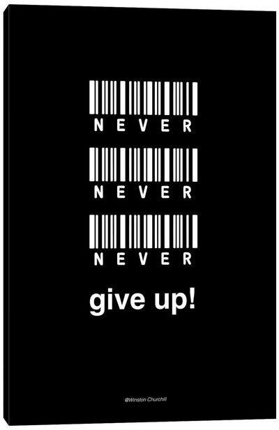 Never Give Up Canvas Art Print