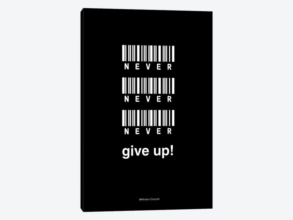Never Give Up by Design Fabrikken 1-piece Canvas Artwork