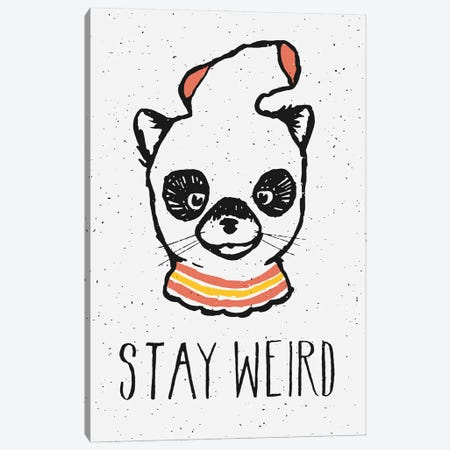 Stay Weird Canvas Print #FLB189} by Florent Bodart Canvas Print