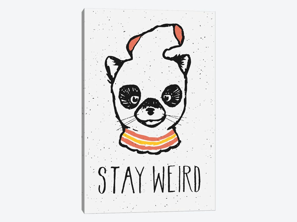 Stay Weird 1-piece Canvas Artwork