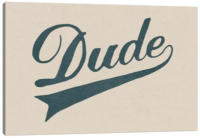 Dude Canvas Art Print
