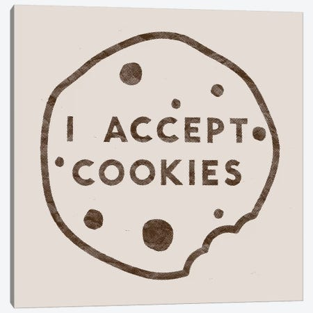 I Accept Cookies Canvas Print #FLB66} by Florent Bodart Canvas Art