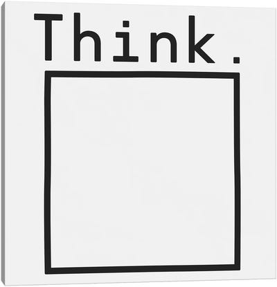Think. Canvas Art Print