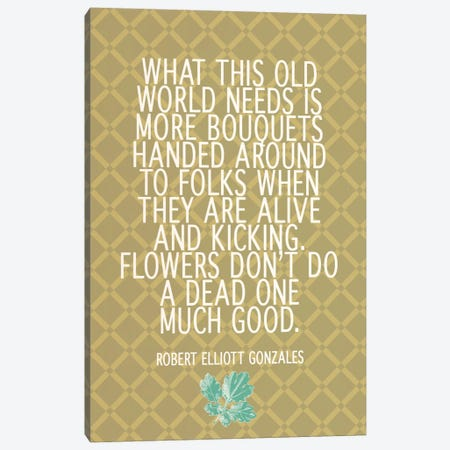What This World Needs Canvas Print #FLPN128} by 5by5collective Canvas Art