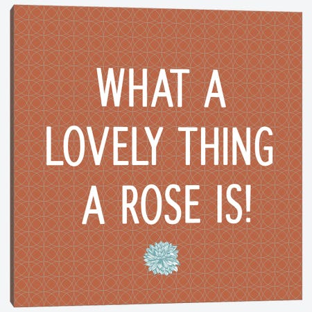 Roses Are Lovely Canvas Print #FLPN24} by 5by5collective Art Print