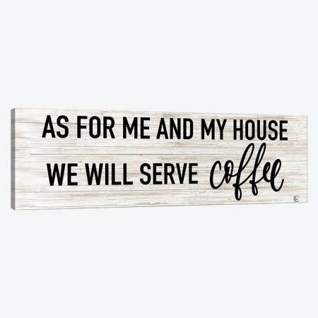 We Serve Coffee Canvas Print #FMC101} by Fearfully Made Creations Canvas Art