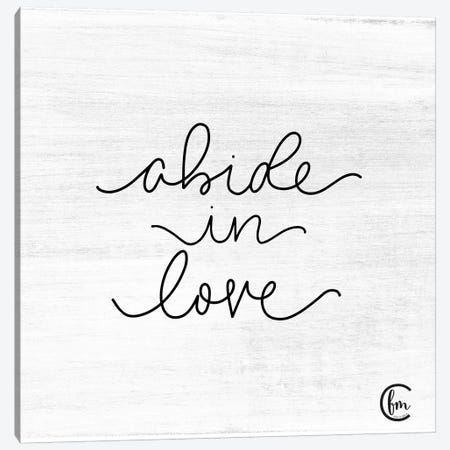 Abide in Love Canvas Print #FMC12} by Fearfully Made Creations Canvas Artwork