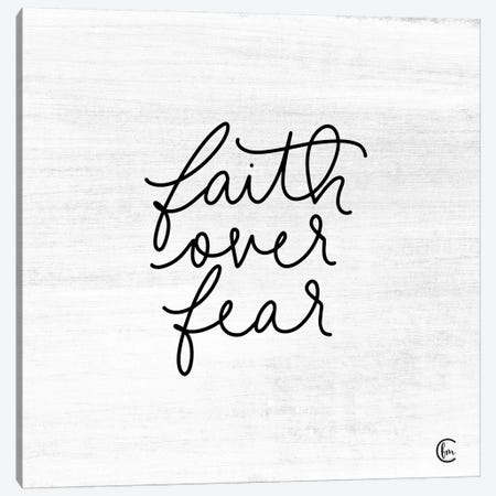 Faith Over Fear Canvas Print #FMC19} by Fearfully Made Creations Canvas Wall Art