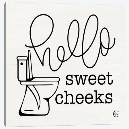 Hello Sweet Cheeks Canvas Print #FMC27} by Fearfully Made Creations Canvas Artwork