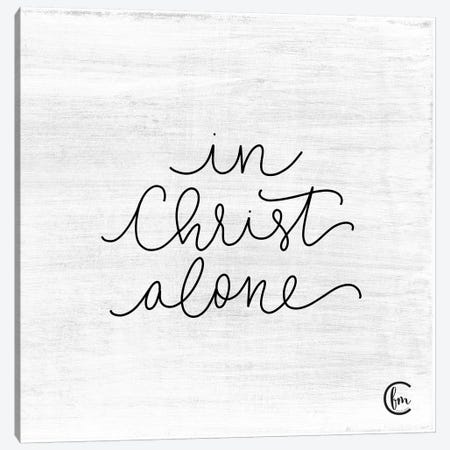 In Christ Alone Canvas Print #FMC30} by Fearfully Made Creations Canvas Artwork