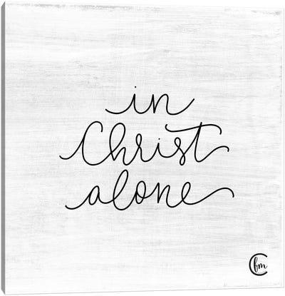 In Christ Alone Canvas Art Print