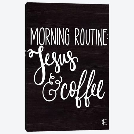 Morning Routine Canvas Print #FMC34} by Fearfully Made Creations Canvas Art Print