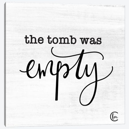 The Tomb was Empty Canvas Print #FMC37} by Fearfully Made Creations Canvas Art Print