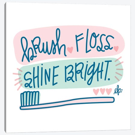 Brush, Floss, Shine Bright   Canvas Print #FMC40} by Fearfully Made Creations Canvas Art Print